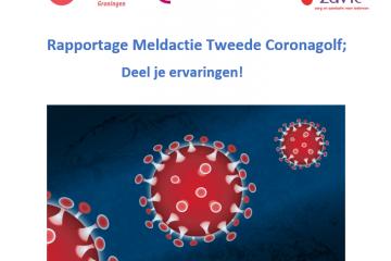 Voorkant rapportage Meldactie Tweede coronagolf. Met de logo's van Zorgbelang Groningen, Platform Hattinga Verschure en zaVIe en een afbeelding van corona: een rood virusbolletje op een blauwe achtergrond